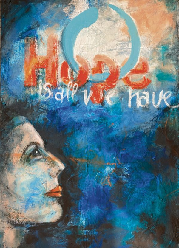 Copyright Doris Reich | Postkarte: Hope is all we have